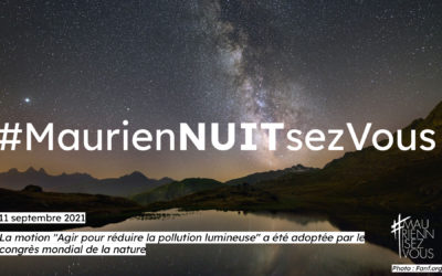 """La motion """"Agir pour réduire la pollution lumineuse"""" a été adoptée par le congrès mondial de la nature"""